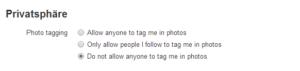 """Hier könnt Ihr verhindern, dass man Euch auf Fotos """"taggt"""" /markiert)"""